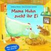 Mama Huhn sucht ihr Ei